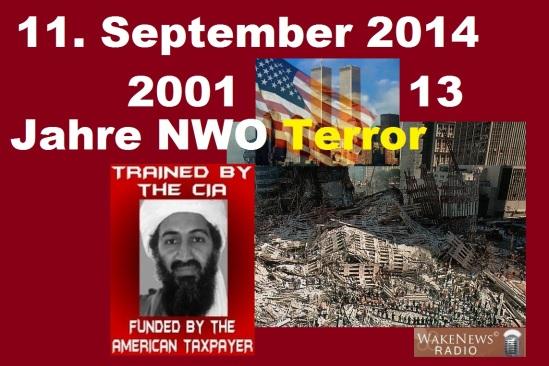 11. September 2014 - 13 Jahre NWO Terror