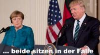 Merkel und Trump in der falle